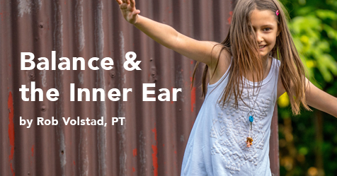 Balance and the Inner Ear