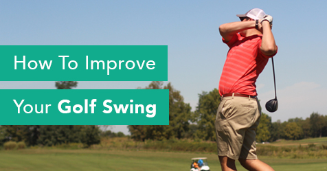 How To Improve Your Golf Swing - Drayer Physical Therapy Institute