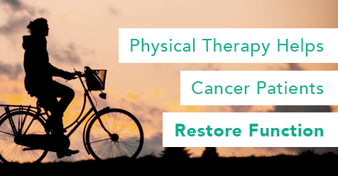 Physical Therapy for Cancer Patients - Drayer Physical Therapy