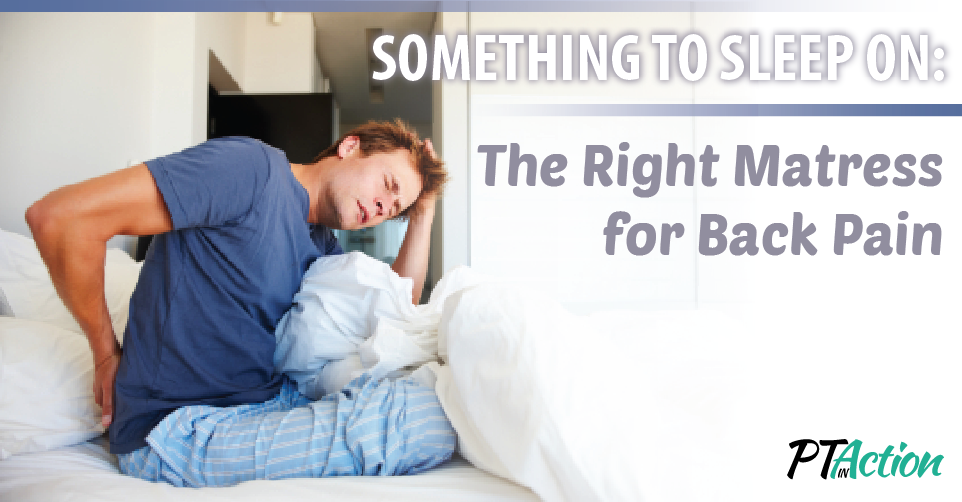 choosing the right mattress for back pain